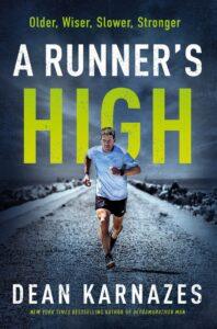 Dean Karnazes' new book 'A Runner's High'