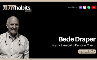 EP20 Recap   Bede Draper: How to transform your psychology & elevate the way you live