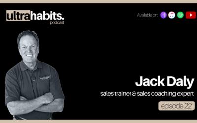 The ultimate sales playbook – Jack Daly   episode 22 recap