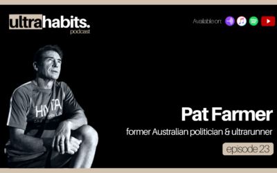 Former politician and endurance athlete on building your willpower – Pat Farmer   episode 23 recap